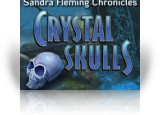 Download Sandra Fleming Chronicles: Crystal Skulls Game