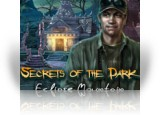 Download Secrets of the Dark: Eclipse Mountain Game