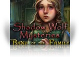 Download Shadow Wolf Mysteries: Bane of the Family Game
