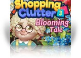 Download Shopping Clutter 3: Blooming Tale Game