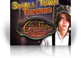 Download Small Town Terrors: Galdor's Bluff Game