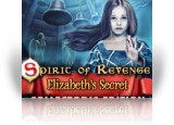 Download Spirit of Revenge: Elizabeth's Secret Collector's Edition Game