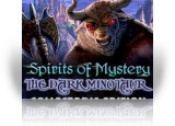 Download Spirits of Mystery: The Dark Minotaur Collector's Edition Game