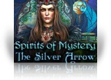 Download Spirits of Mystery: The Silver Arrow Game