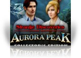 Download Strange Discoveries: Aurora Peak Collector's Edition Game
