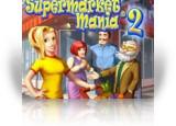 Download Supermarket Mania ® 2 Game