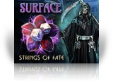 Download Surface: Strings of Fate Game