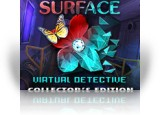 Download Surface: Virtual Detective Collector's Edition Game