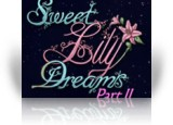 Download Sweet Lily Dreams: Chapter II Game