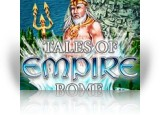 Download Tales of Empire: Rome Game