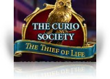 Download The Curio Society: The Thief of Life Collector's Edition Game