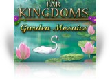 Download The Far Kingdoms: Garden Mosaics Game
