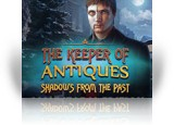 Download The Keeper of Antiques: Shadows From the Past Collector's Edition Game