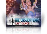 Download The Unseen Fears: Last Dance Collector's Edition Game