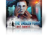 Download The Unseen Fears: Last Dance Game