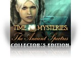 Download Time Mysteries: The Ancient Spectres Collector's Edition Game