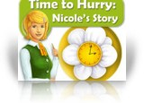 Download Time to Hurry: Nicole's Story Game