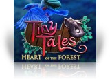 Download Tiny Tales: Heart of the Forest Collector's Edition Game