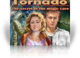 Download Tornado: The secret of the magic cave Game