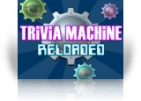 Download Trivia Machine Reloaded Game