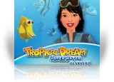 Download Tropical Dream: Underwater Odyssey Game
