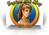 Download Tropical Fish Shop: Annabel's Adventure Game