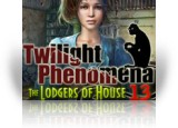 Download Twilight Phenomena: The Lodgers of House 13 Collector's Edition Game