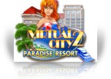 Download Virtual City 2: Paradise Resort Game