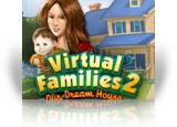 Download Virtual Families 2: Our Dream House Game