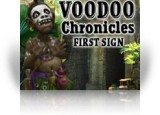Download Voodoo Chronicles: The First Sign Game
