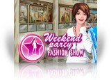 Download Weekend Party - Fashion Show Game
