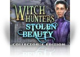 Download Witch Hunters: Stolen Beauty Collector`s Edition Game