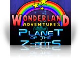 Download Wonderland Adventures: Planet of the Z-Bots Game
