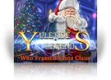 Download Yuletide Legends: Who Framed Santa Claus Collector's Edition Game